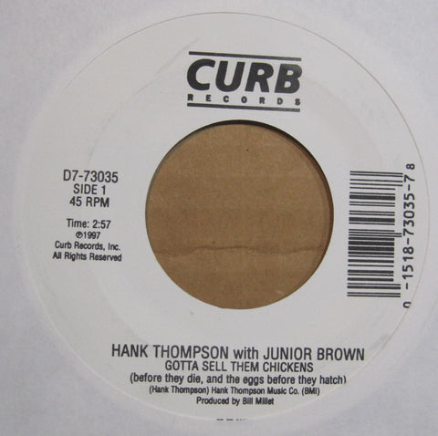 Hank Thompson - Gotta Sell Them Chickens w/ Junior Brown b/w Total Stranger w/ Lyle Lovett