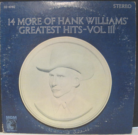 Hank Williams - 14 More of Hank Williams Greatest Hits Vol. III