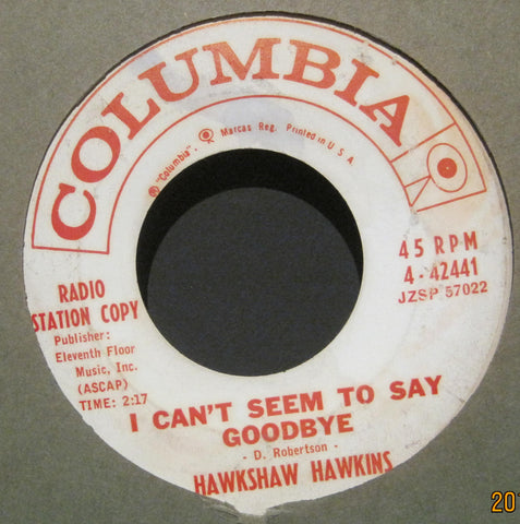 Hawkshaw Hawkins - I Can't Seem To Say Goodbye b/w Darkness on The Face of The Earth  PROMO