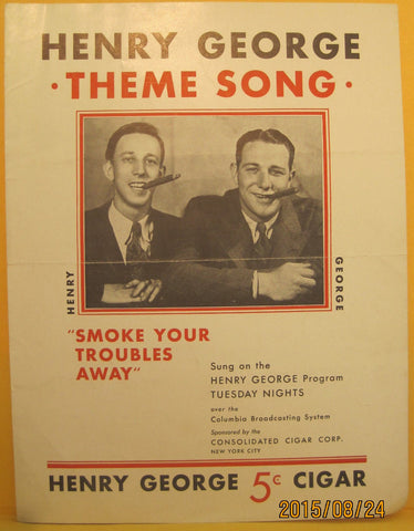 "Henry George Cigars Theme Song ""Smoke Your Troubles Away"" Sheet Music"