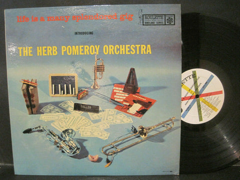 Herb Pomeroy - Life is a Many Splendored Gig