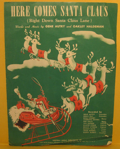 Here Comes Santa Claus - 1948 Sheet Music Gene Autry