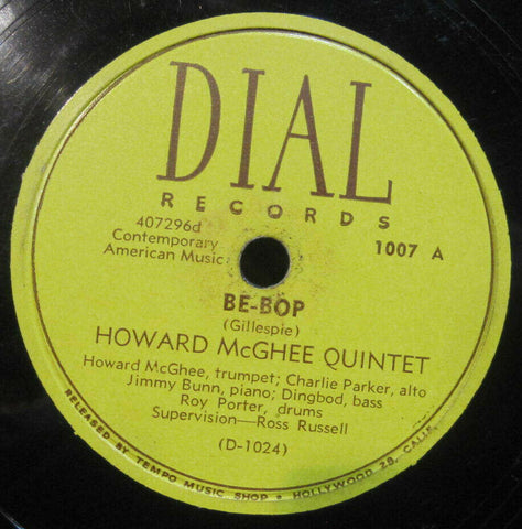 Howard McGhee Qt with Charlie Parker - Be-Bop b/w Charlie Parker - Lover Man