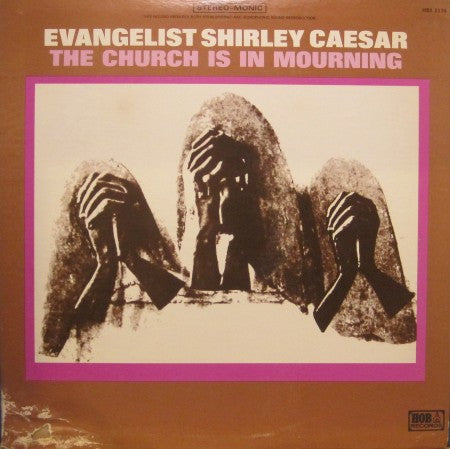 Shirley Caesar - The Church is in Mourning