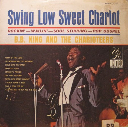 B.B. King - Swing Low Sweet Chariot