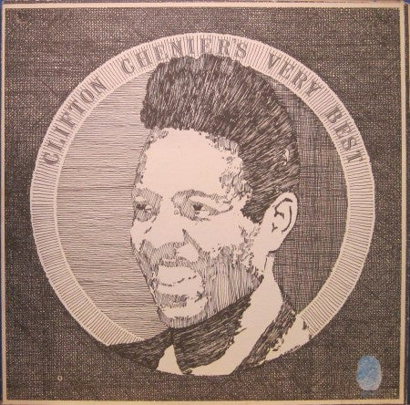 Clifton Chenier - Very Best