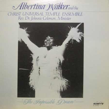 Albertina Walker - The Impossible Dream