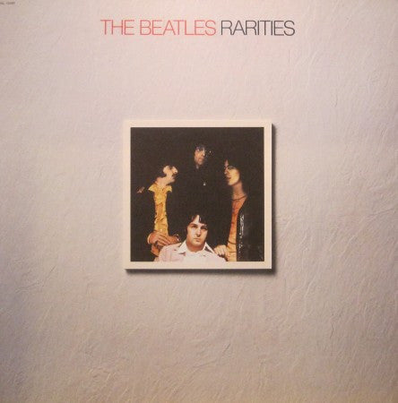 Beatles - Rarities