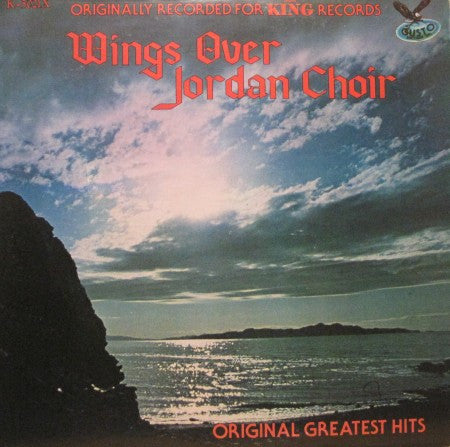 Wings Over Jordan Choir - Original Greatest Hits