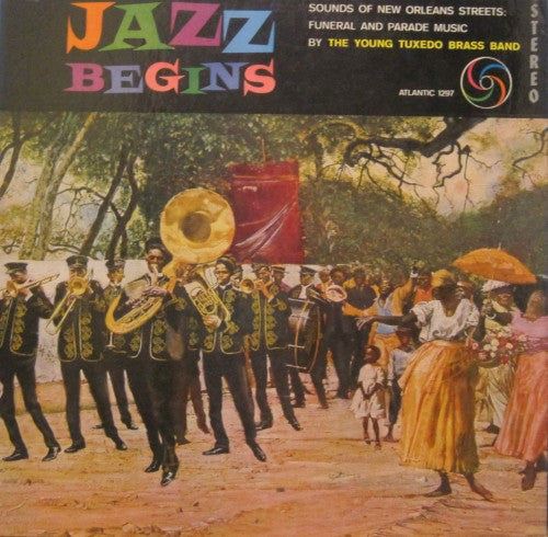 Young Tuxedo Brass Band - Jazz Begins