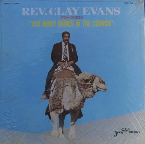 Reverend Clay Evans - Too Many Babies in the Church