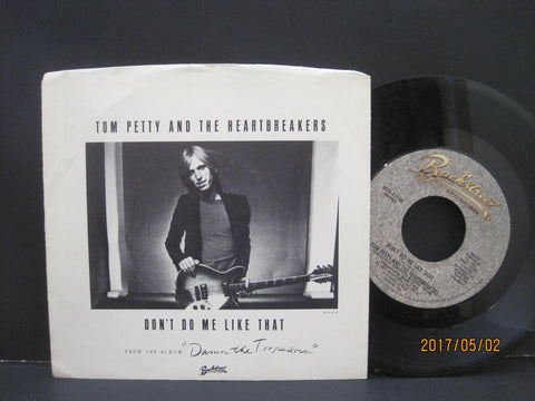 Tom Petty - Don't Do Me Like That b/w Casa Dega