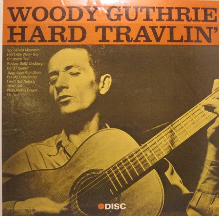 Woody Guthrie - Hard Travelin'
