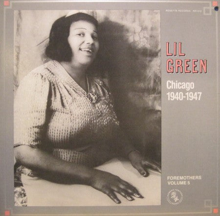Lil Green - Chicago 1940-1947