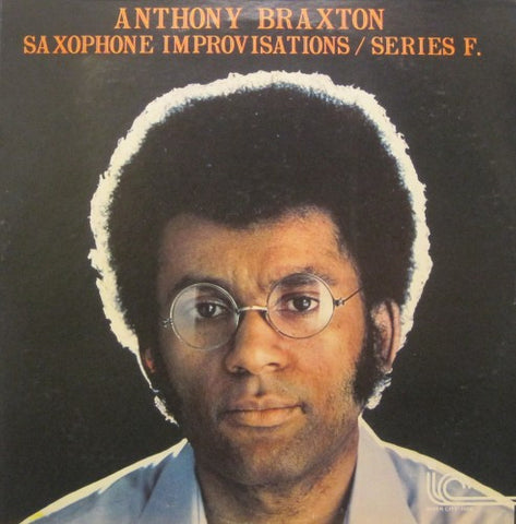 Anthony Braxton - Saxaphone Improvisations / Series F