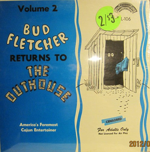 Bud Fletcher - Returns to the Outhouse