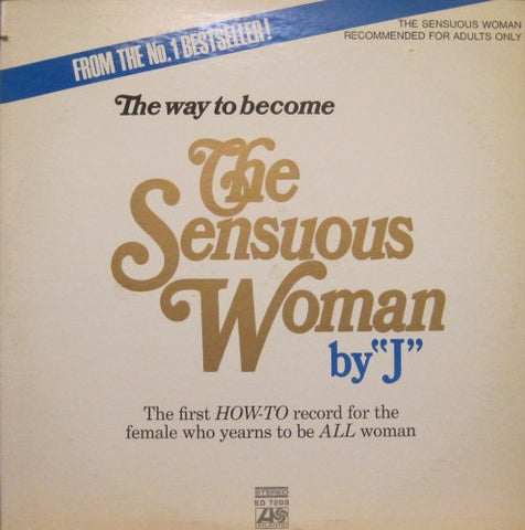 The Way to Become The Sensuous Woman