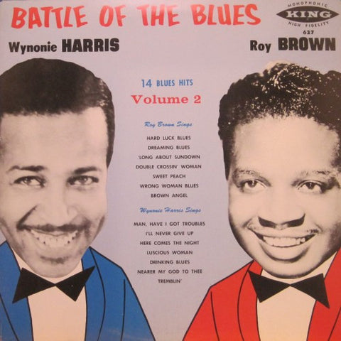 Wynonie Harris & Roy Brown - Battle of the Blues Volume 2