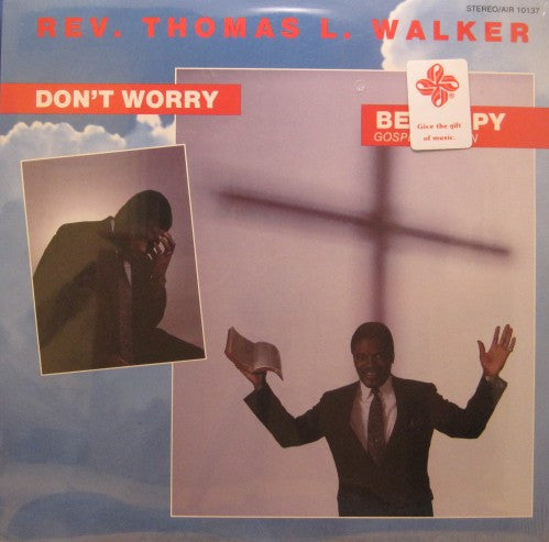 Reverend Thomas L. Walker - Don't Worry Be Happy