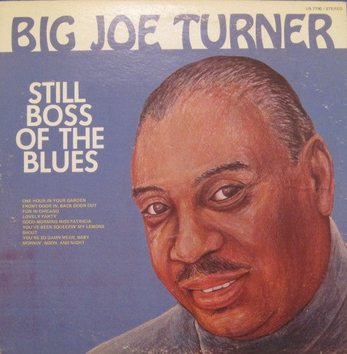 Joe Turner - Still Boss of the Blues