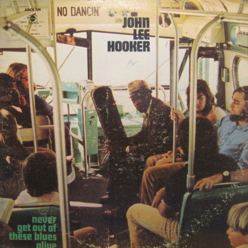 John Lee Hooker - Never Get Out of These Blues Again