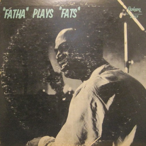 "Earl Hines - ""Fatha"" Plays ""Fats"""