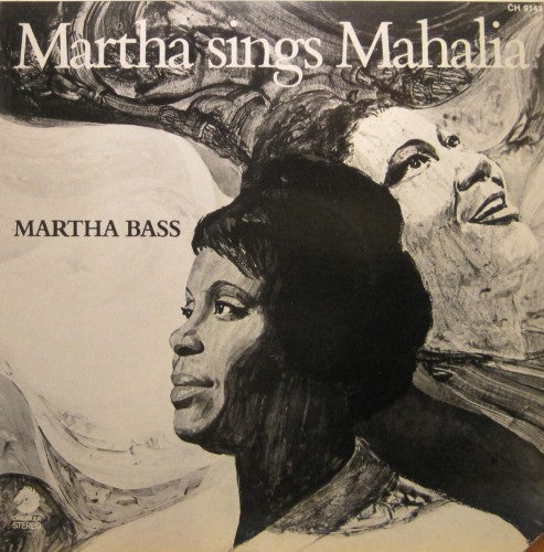 Martha Bass - Martha Sings Mahalia