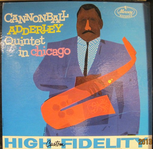 Cannonball Adderley Quintet - In Chicago