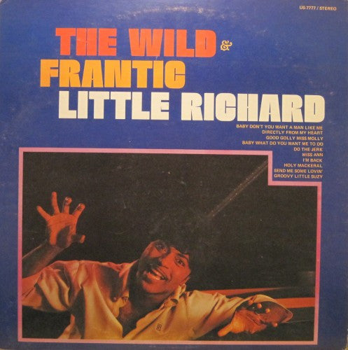 Little Richard - The Wild and Frantic