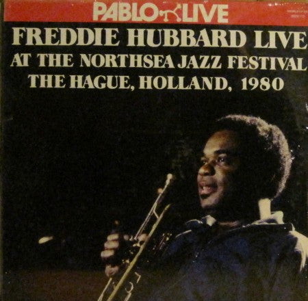 Freddie Hubbard - Live at the Northsea Jazz Festival 1980