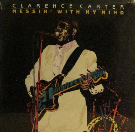 Clarence Carter - Messin' with My Mind