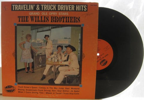 Willis Brothers - Travelin' & Truck Driver Hits