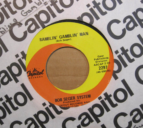 Bob Seger System - Ramblin' Gamblin Man b/w Tale of Lucy Blue