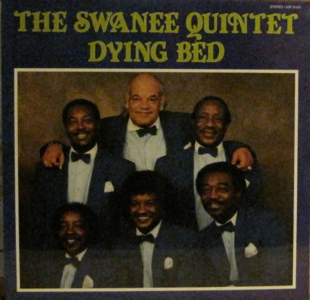 Swanee Quintet - Dying Bed