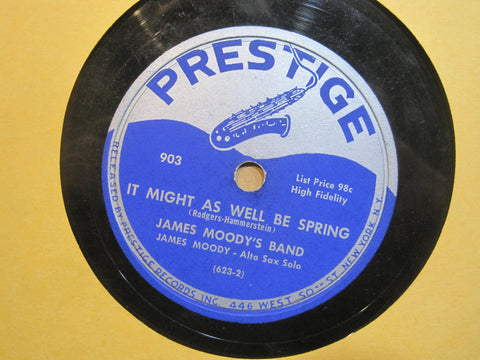James Moody - It Might As Well Be Spring b/w Faster James