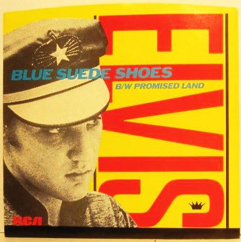 Elvis Presley - Blue Suede Shoes / Promised Land w/ PS