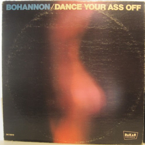 Bohannon - Dance Your Ass Off