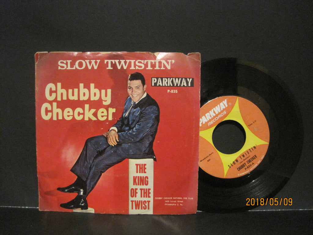 Chubby Checker - Slow Twistin' b/w La Paloma Twist  PS