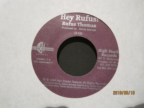 Rufus Thomas - Hey Rufus! b/w Body Fine by The Barkays
