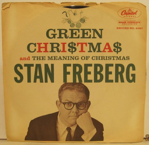 Stan Freberg - Green Christmas/ The Meaning of Christmas