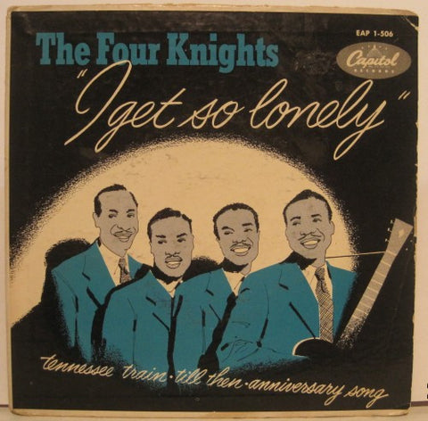 Four Knights - I Get So Lonely