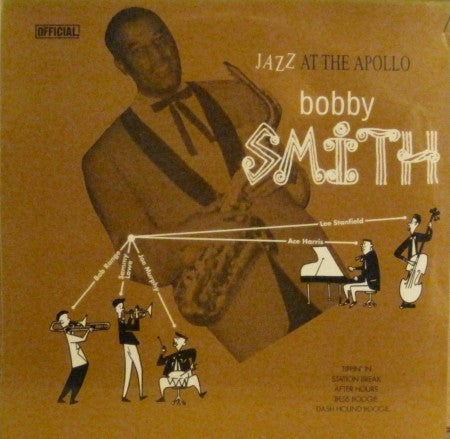 Bobby Smith - Jazz at the Apollo