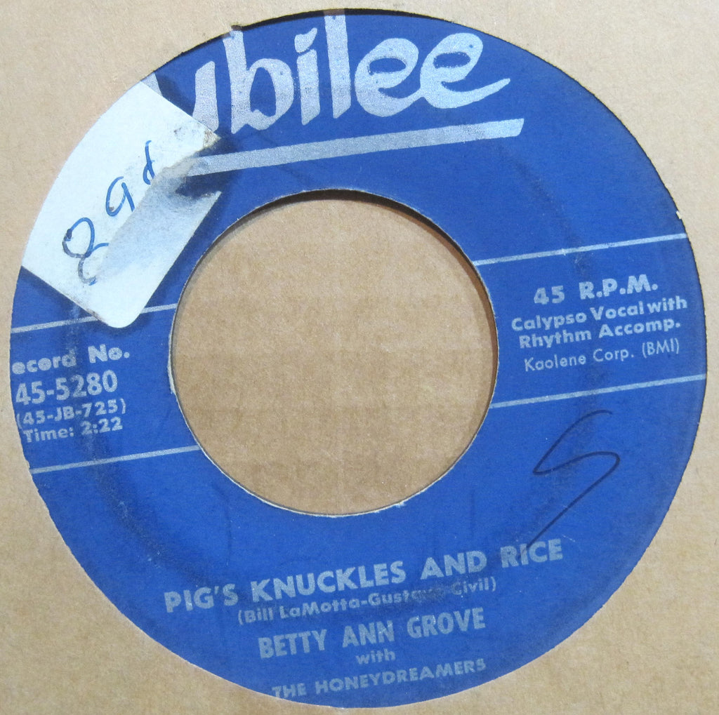 Betty Ann Grove - Pig's Knuckles and Rice b/w De Obeah Man