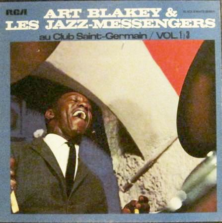 Art Blakey and the Jazz Messengers - At the Club Saint-Germain Vol. 1-3