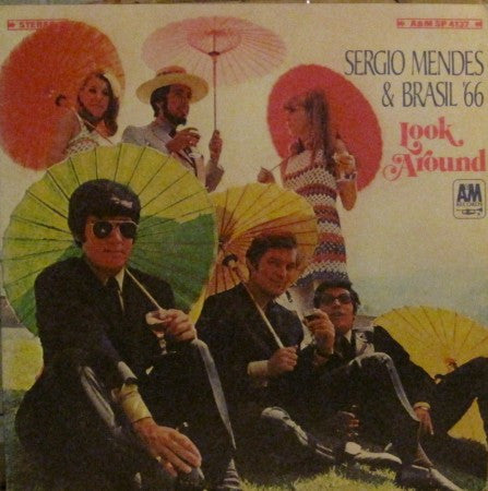 Sergio Mendes & Brasil '66 - Look Around