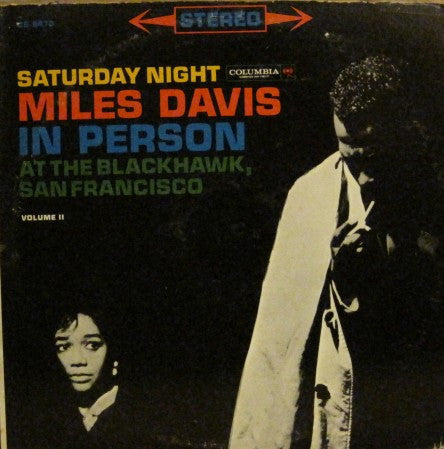 Miles Davis - Saturday Night in Person Volume II