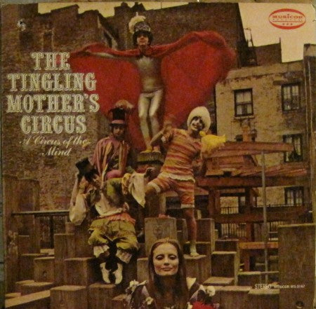 Tingling Mother's Circus - A Circus of the Mind