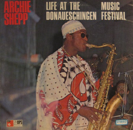 Archie Shepp - Life at the Donaueschingen Music Festival