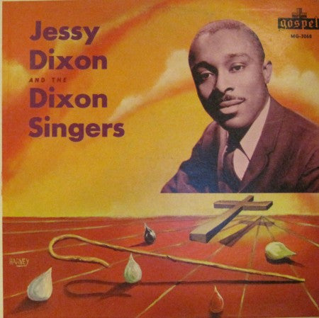 Jessy Dixon - and the Dixon Singers