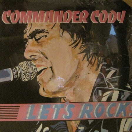 Commander Cody - Let's Rock!